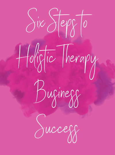 sally-lorimer-six-steps-to-holistic-therapy-business-success